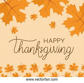 Happy thanksgiving day leaves vector design
