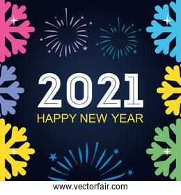 2021 happy new year text colored fireworks and snowflakes