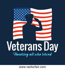 happy veterans day, soldier saluting and text honoring all who served with american flag