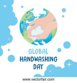 global handwashing day, hands with bubbles on planet