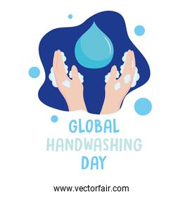 global handwashing day, hands with bubbles and water drop
