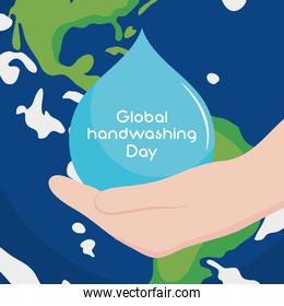 global handwashing day, water drop in hand and world map background