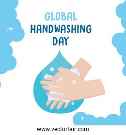 global handwashing day, washing hands with bubble and water drop background