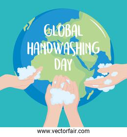 global handwashing day, people hands and planet with lettering