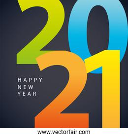 2021 happy new year colored numbers invitation card black background
