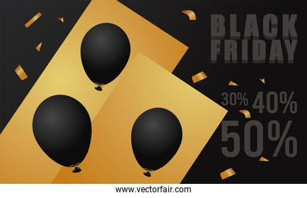 black friday sale lettering banner with balloons helium and golden confetti