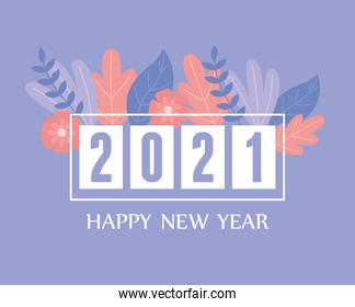 2021 happy new year, greeting card flowers leaves decoration