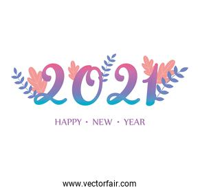 2021 happy new year, gradient numbers with foliage decoration card