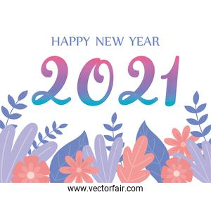 2021 happy new year, floral greeting card number and flowers decoration