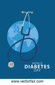 world diabetes day campaign with earth planet and stethoscope