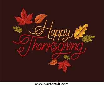 Happy thanksgiving lettering with leaves vector design