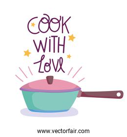 cooking, saucepan and cook with love text, cartoon style
