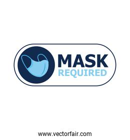 mask required label sticker with lettering and face mask