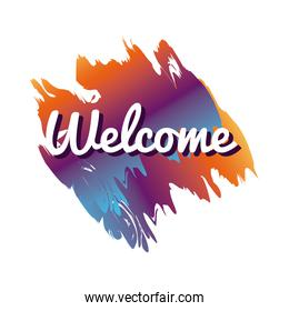 welcome label lettering in paint colors stain