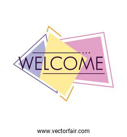 welcome label lettering in geometric figures