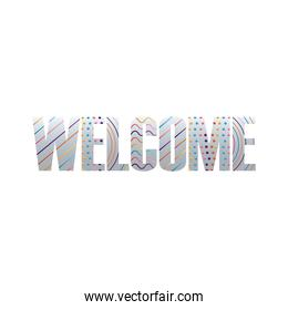 welcome label lettering with colors lines