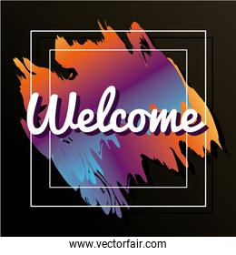welcome label lettering in square frame