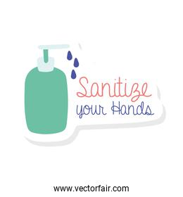 sanitize your hands lettering campaign with antibacterial soap bottle