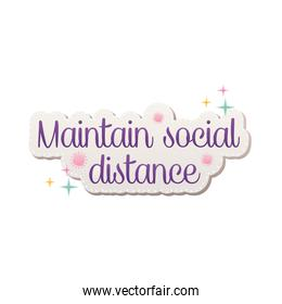 maintain social distance lettering covid19 pandemic stickers