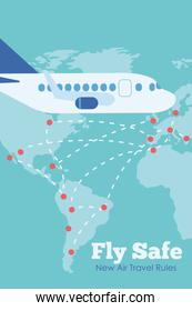 fly safe campaign lettering poster with airplane flying and earth maps