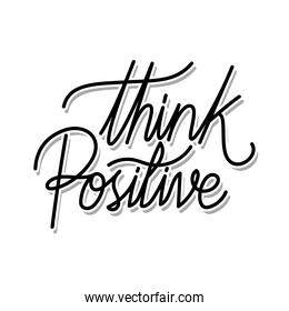 think positive lettering on white background