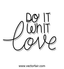 do it with love lettering on white background