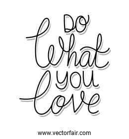 do what you love lettering on white background