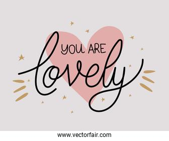 you are lovely lettering with colors