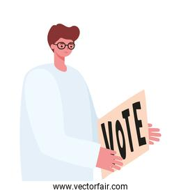 man with dark brown hair, white coat and poster vote