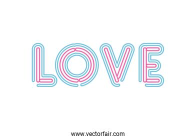 love lettering in neon font of pink and blue color