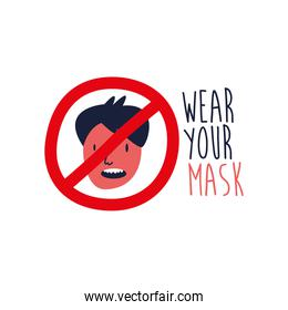 wear your mask lettering campaign with man in denied symbol flat style