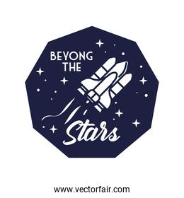 space badge with spaceship flying and beyond the stars line style