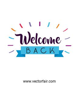welcome back label lettering with ribbon frame