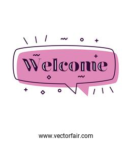 welcome label lettering in pink speech bubble