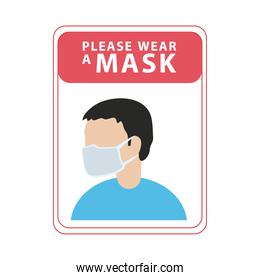 please wear mask advetise label with man wearing mask