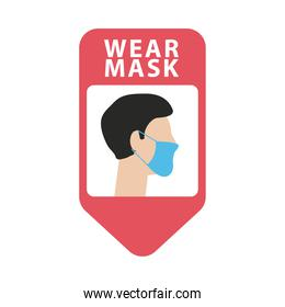 wear mask advertise label with man wearing face mask