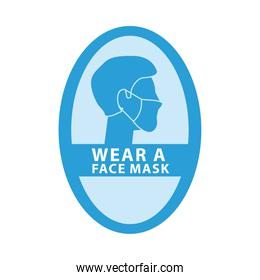 wear face mask for your safety circular blue label