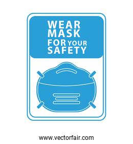 wear face mask for your safety blue square label