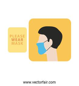 please wear mask advetise label with profile man wearing mask