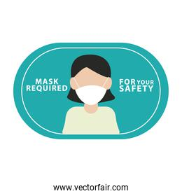 wear face mask for your safety label with woman wearing mask