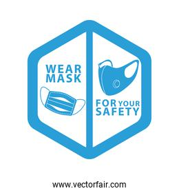 wear face mask for your safety blue color label