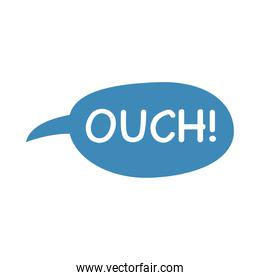 speech bubble with ouch word