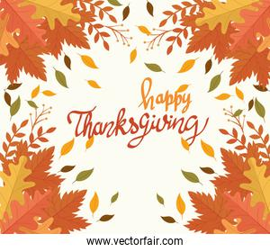 happy thanksgiving celebration card with lettering and leafs