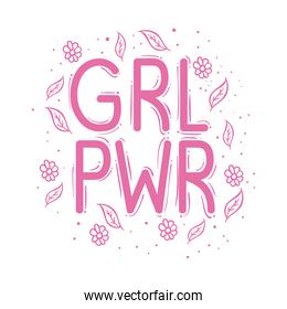 girl power lettering with leafs and flowers