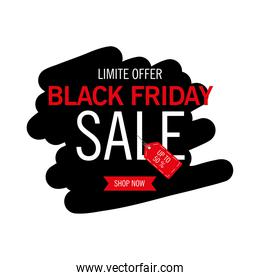 black friday sale lettering in paint label and tag