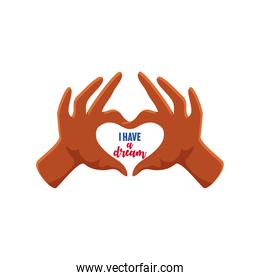Martin Luther King Day, hands shaped heart with message