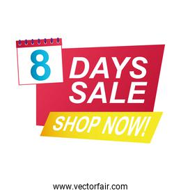 eight days sale countdown badge with calendar