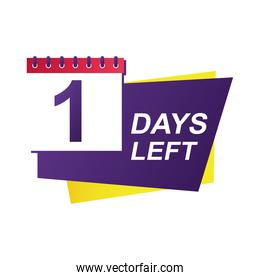 one day left sale countdown badge with calendar