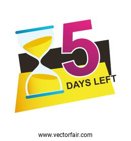 five days left sale countdown badge with sandglass