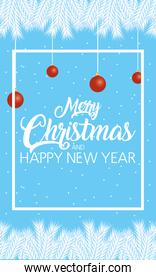 happy merry christmas and new year lettering card with balls hanging